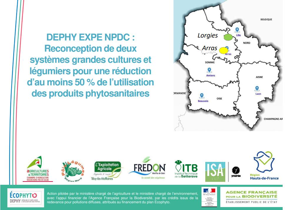 ephy Expe Nord Pas de Calais: reconception de deux systèmes grandes cultures et légumiers pour une réduction d'au moins 50% de l'utilisation des produits phytosanitaires